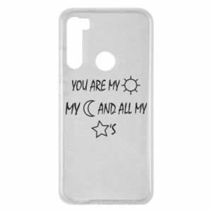 Etui na Xiaomi Redmi Note 8 You are my sun, my moon and all my stars