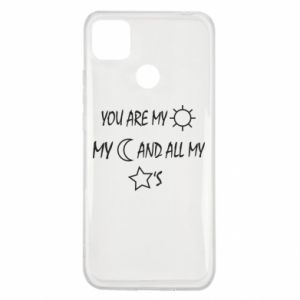 Etui na Xiaomi Redmi 9c You are my sun, my moon and all my stars