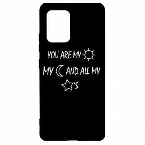 Etui na Samsung S10 Lite You are my sun, my moon and all my stars