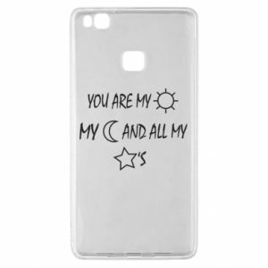Etui na Huawei P9 Lite You are my sun, my moon and all my stars