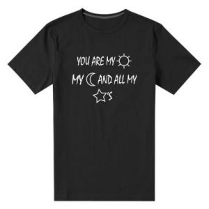 Men's premium t-shirt You are my sun, my moon and all my stars