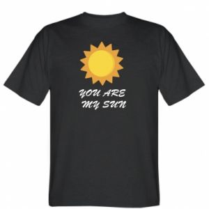 T-shirt You are my sun