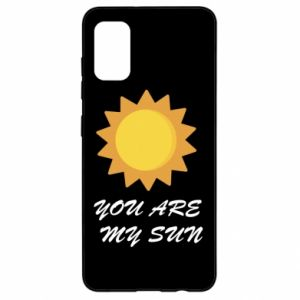 Samsung A41 Case You are my sun