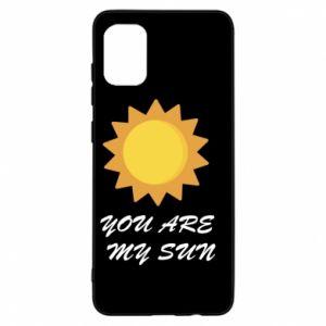 Samsung A31 Case You are my sun