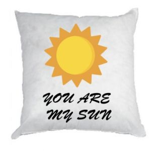 Pillow You are my sun