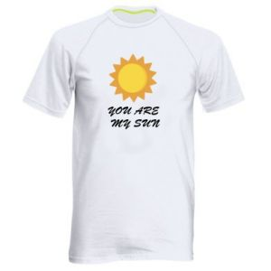 Men's sports t-shirt You are my sun