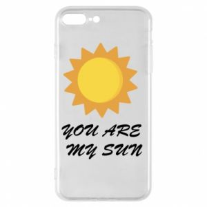 Phone case for iPhone 8 Plus You are my sun