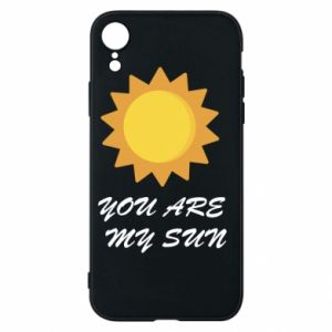 Phone case for iPhone XR You are my sun