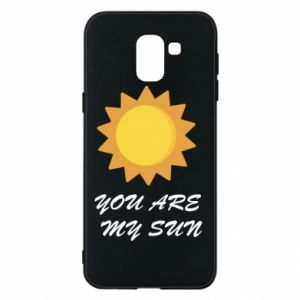 Phone case for Samsung J6 You are my sun