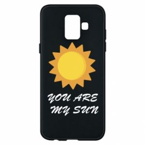 Phone case for Samsung A6 2018 You are my sun