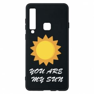 Phone case for Samsung A9 2018 You are my sun