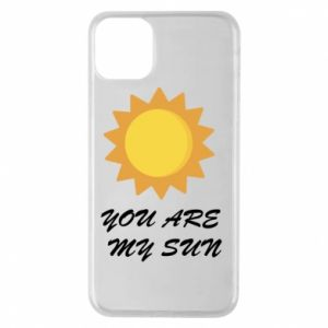 Phone case for iPhone 11 Pro Max You are my sun
