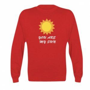 Kid's sweatshirt You are my sun