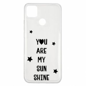 Xiaomi Redmi 9c Case You are my sunshine