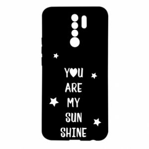 Xiaomi Redmi 9 Case You are my sunshine