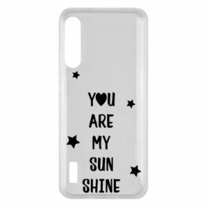 Xiaomi Mi A3 Case You are my sunshine