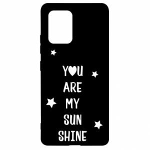 Samsung S10 Lite Case You are my sunshine