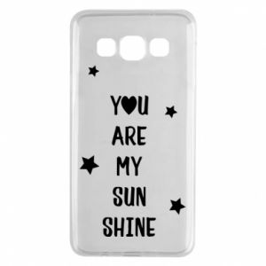 Samsung A3 2015 Case You are my sunshine