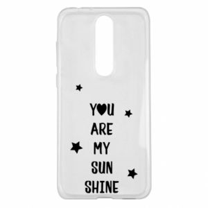 Nokia 5.1 Plus Case You are my sunshine