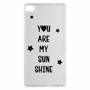 Huawei P8 Case You are my sunshine