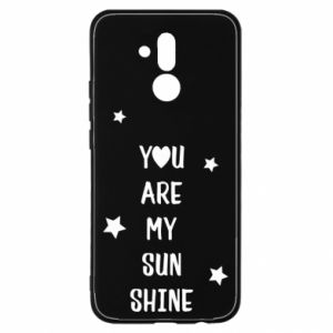 Huawei Mate 20Lite Case You are my sunshine
