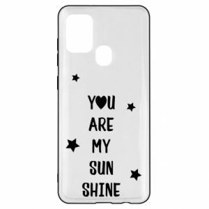 Samsung A21s Case You are my sunshine