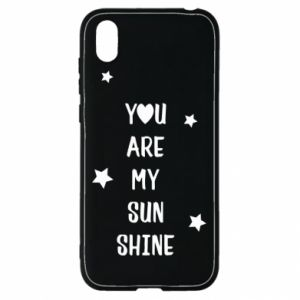 Huawei Y5 2019 Case You are my sunshine