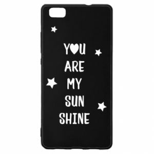 Huawei P8 Lite Case You are my sunshine