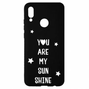 Huawei P Smart 2019 Case You are my sunshine