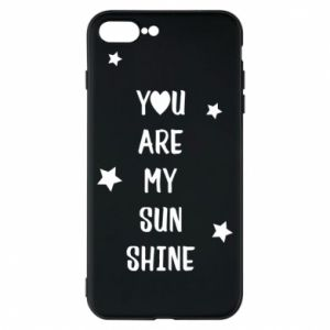 Etui na iPhone 8 Plus You are my sunshine