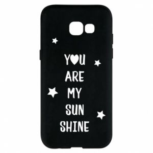 Samsung A5 2017 Case You are my sunshine