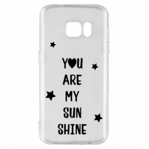 Etui na Samsung S7 You are my sunshine