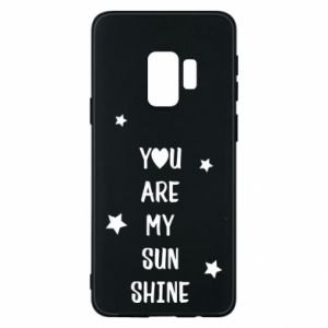 Etui na Samsung S9 You are my sunshine