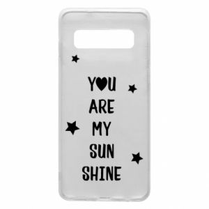 Etui na Samsung S10 You are my sunshine