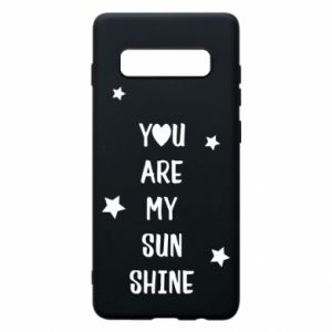 Samsung S10+ Case You are my sunshine
