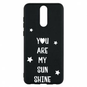 Etui na Huawei Mate 10 Lite You are my sunshine