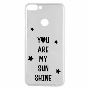 Huawei P Smart Case You are my sunshine