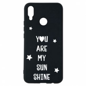 Huawei P Smart Plus Case You are my sunshine