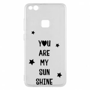 Huawei P10 Lite Case You are my sunshine