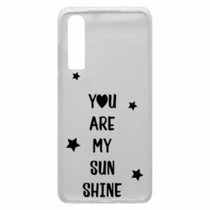Etui na Huawei P30 You are my sunshine