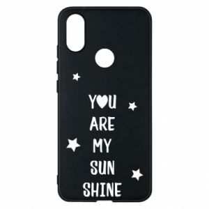 Xiaomi Mi A2 Case You are my sunshine