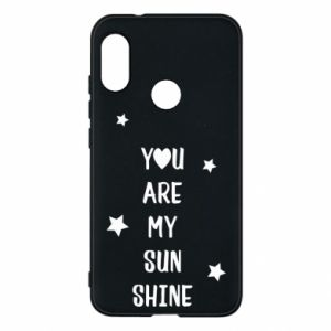 Mi A2 Lite Case You are my sunshine