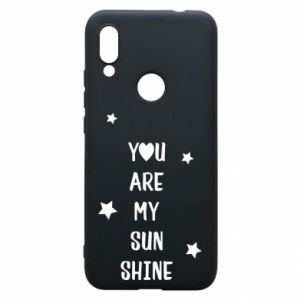 Xiaomi Redmi 7 Case You are my sunshine