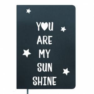 Notepad You are my sunshine
