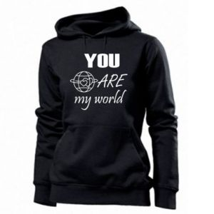 Women's hoodies You are my world Earth