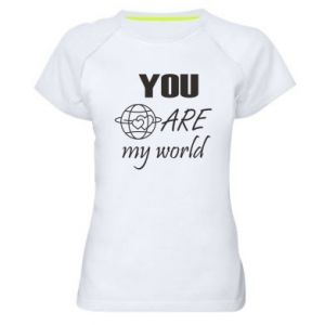Women's sports t-shirt You are my world Earth