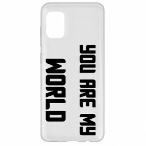 Samsung A31 Case You are my world