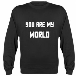 Bluza (raglan) You are my world