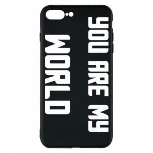 Etui do iPhone 7 Plus You are my world
