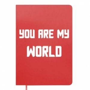 Notes You are my world